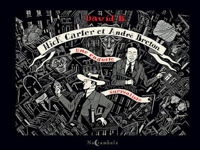 """couverture de """"Nick Carter et André Breton, une enquête surréaliste"""" par David B. chez Delcourt"""