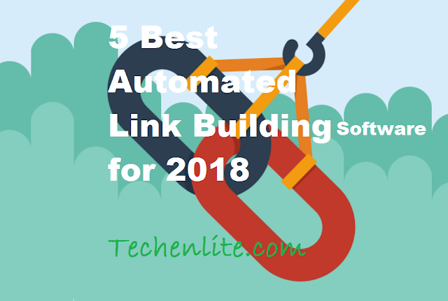 5 Best Automated Link Building Software for 2018