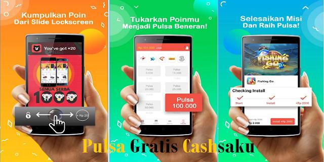 Cashsaku : Cara Mendapatkan Pulsa Gratis dari Aplikasi Android Cashsaku