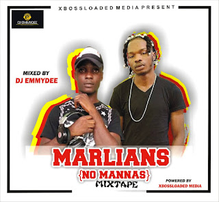 [MIXTAPE] Xblossloaded X Dj Emmydee Marlians {No mannas} Mixtape 💯