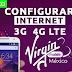Configurar Internet APN 3G/4G LTE Virgin Mobile México 2019