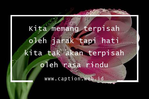 Kumpulan Caption Cinta Jarak Jauh (LDR)