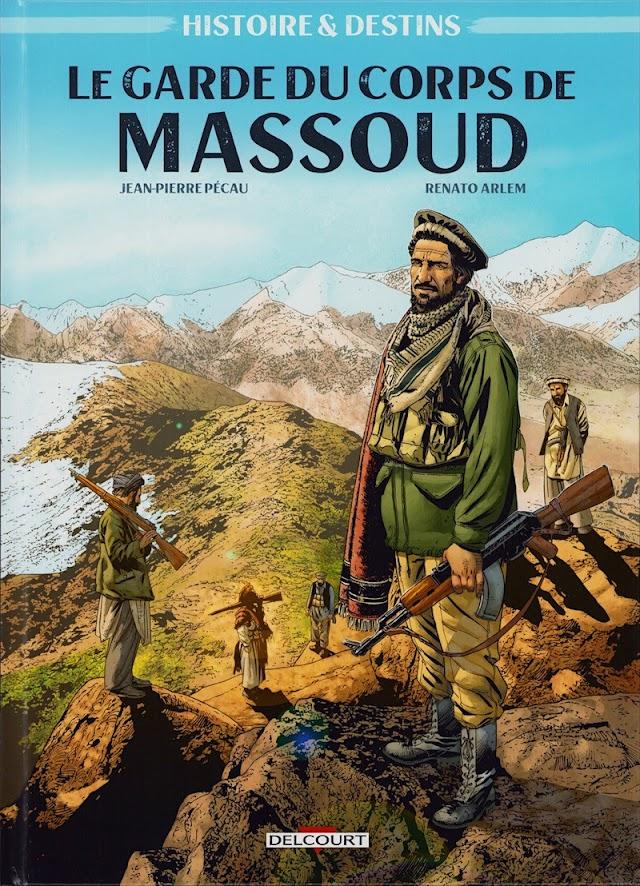 Le Garde du corps de Massoud, la chronique de guerre