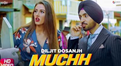 Muchh song lyrics | Diljit Dosanjh | New Punjabi song 2019
