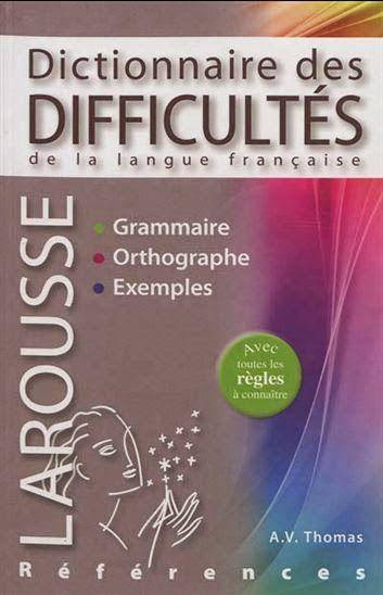 Dictionnaire des difficultés de la langue française larousse pdf gratuit