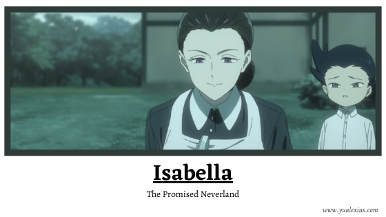 Anime Villain 2019: Isabella (The Promised Neverland)