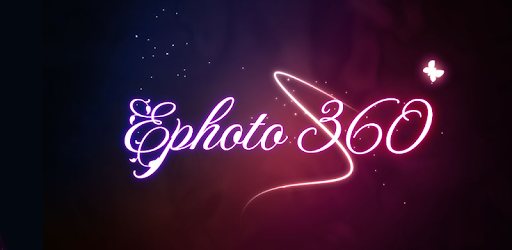 Ephoto 360 v1.4.105 Premium - Photo Collage And Text Effects