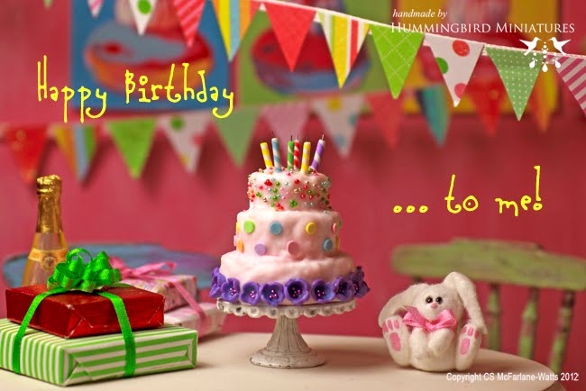 Hummingbird Miniatures Happy Birthday To Me