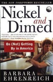 https://www.goodreads.com/book/show/1869.Nickel_and_Dimed
