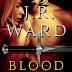 #bookreview #fivestarread - Blood Truth (Black Dagger Legacy #4)  Author: J.R. Ward  @JRWard1