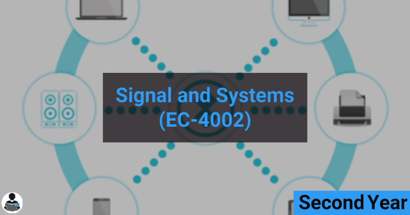 Signal and Systems (EC-4002) RGPV notes CBGS Bachelor of engineering