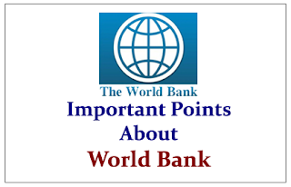 Important Points to know about World Bank