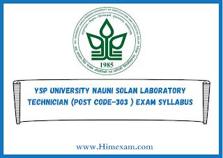YSP University Nauni Solan Laboratory Technician (Post code-303 ) Exam Syllabus