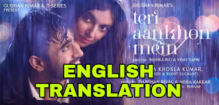 TERI AANKHON MEIN LYRICS | TRANSLATION | IN ENGLISH – DARSHAN RAVAL x NEHA KAKKAR