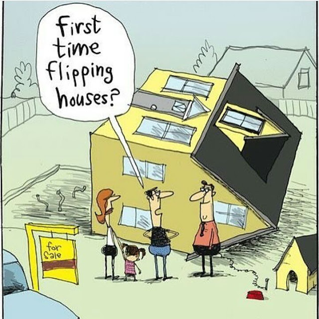 Funny Real Estate Memes - Flipping