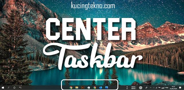 Cara Membuat Icon Taskbar di Tengah tanpa Software