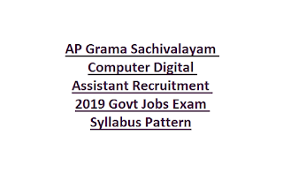 AP Grama Sachivalayam Computer Digital Assistant Recruitment 2019 Govt Jobs Exam Syllabus Pattern