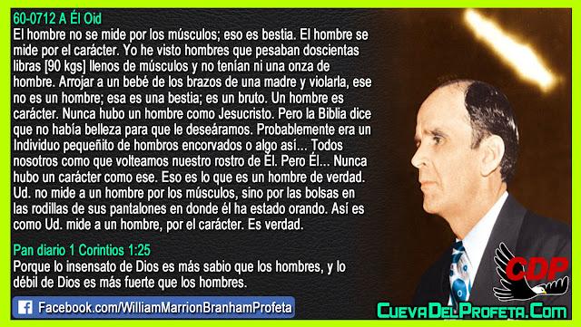 Usted no mide a un hombre por los músculos - William Branham en Español