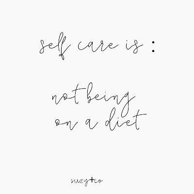 self care is not dieting