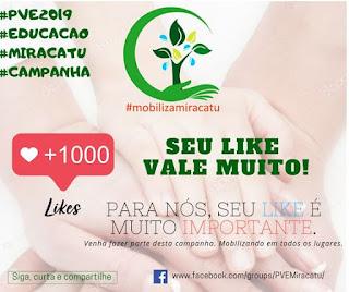"""Mobilizadores do PVE de Miracatu criam campanha """"Seu like vale muito"""""""
