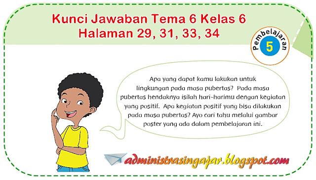 Kunci Jawaban Tema 6 Kelas 6 Halaman 29, 31, 33, 34