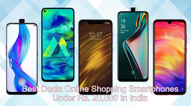 Best Deals Online Shopping Smartphones Under Rs. 20,000 In India