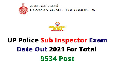 UP Police Sub Inspector Exam Date Out 2021 For Total 9534 Post