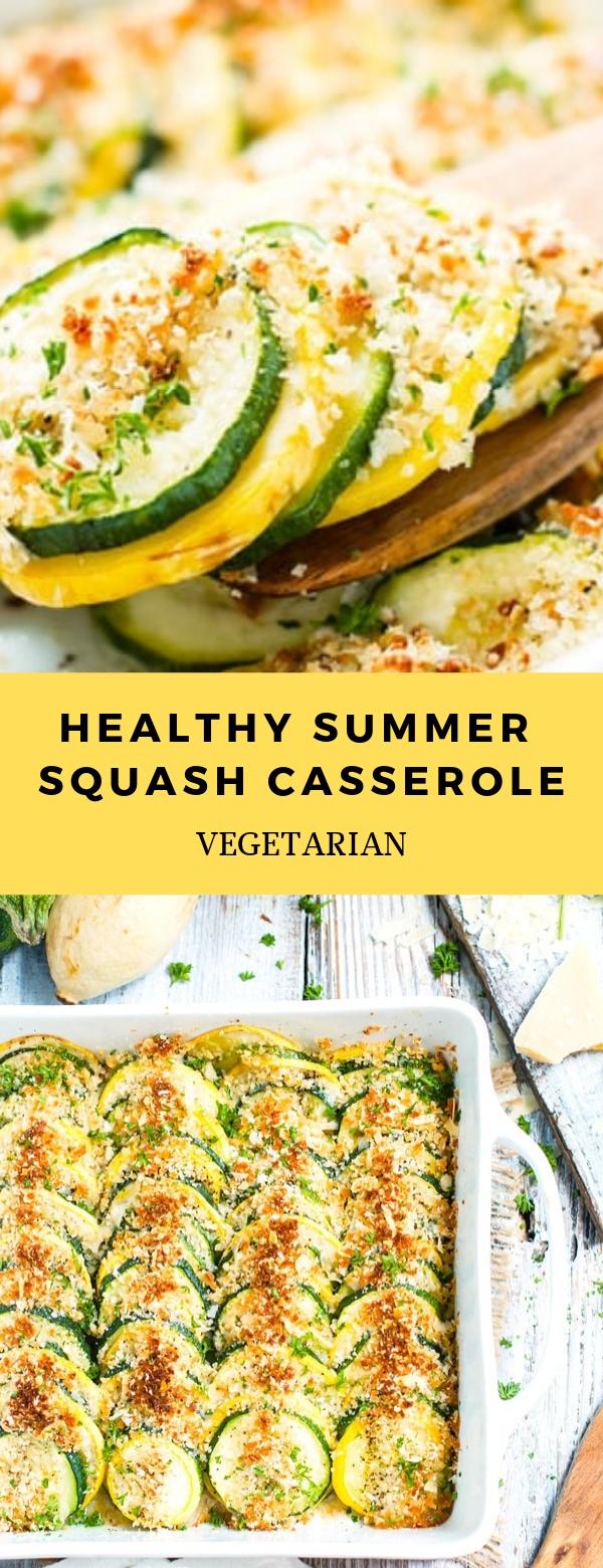 Healthy Summer Squash Casserole #VEGETARIAN #CASSSEROLE #HEALTHY #MAINCOURSE #SIDEDISH
