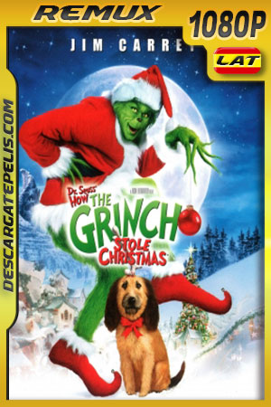 El Grinch (2000) 1080p BDRemux Latino – Ingles