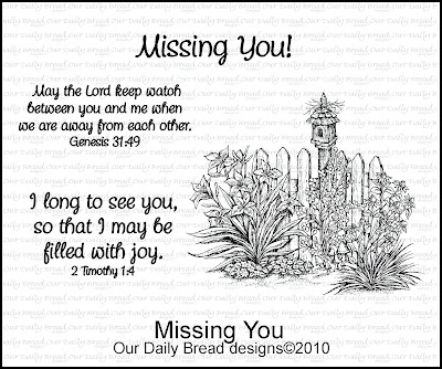 "Our Daily Bread designs ""Missing You"""
