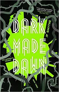 Dark Made Dawn by JP Smythe