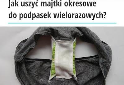 Jak uszyć majtki okresowe do podpasek wielorazowych?