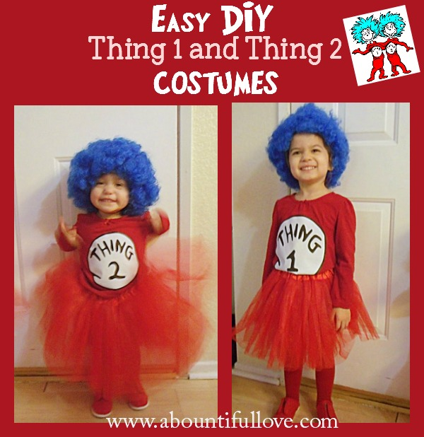 The girls absolutely loves The Cat in the Hat and some of Dr. Seussu0027s books. Thing 1 and Thing 2 are the perfect costume for siblings too!  sc 1 st  A Bountiful Love & A Bountiful Love: DIY Thing 1 and Thing 2 Costumes