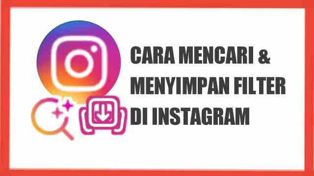 cara mencari filter di instagram