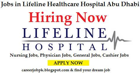 Jobs in Lifeline Healthcare Hospital Abu Dhabi
