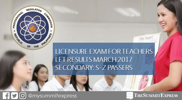 PRC releases March 2017 LET results: S-Z Passers Secondary