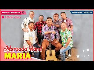 Lirik Lagu Batak Maria - Marsada Band