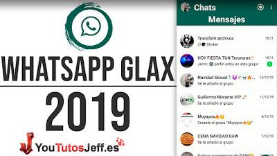 Descargar WHATSAPP GLAX Ultima Version 2019