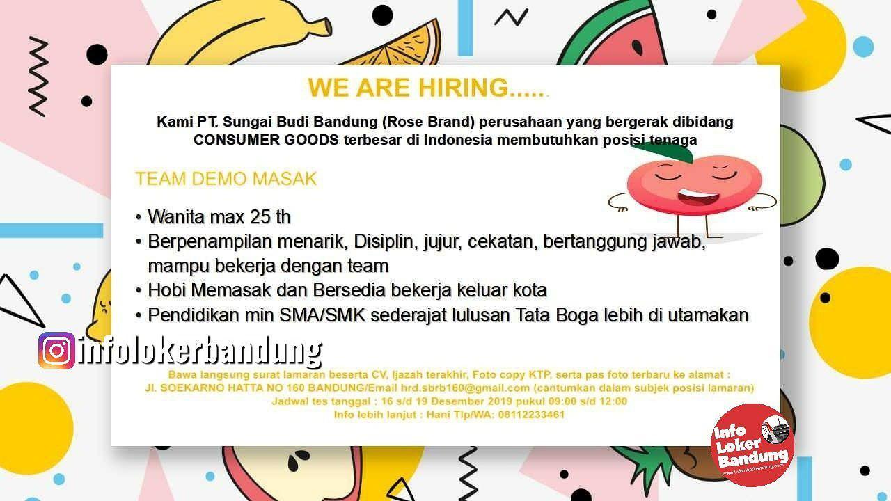 Lowongan Kerja Team Demo Masak PT. Sungai Budi Bandung ( Rose Brand) Desember 2019