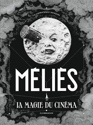 Méliès la magie du cinéma livre CINEBLOGYWOOD