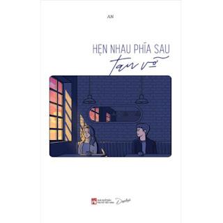 Hẹn Nhau Phía Sau Tan Vỡ ebook PDF EPUB AWZ3 PRC MOBI