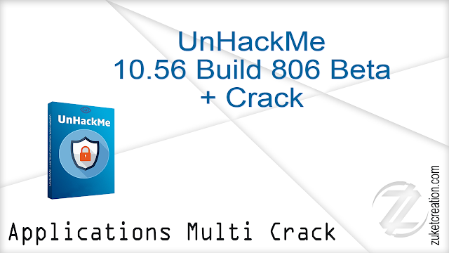 UnHackMe 10.56 Build 806 Beta + Crack   |  22.3 MB