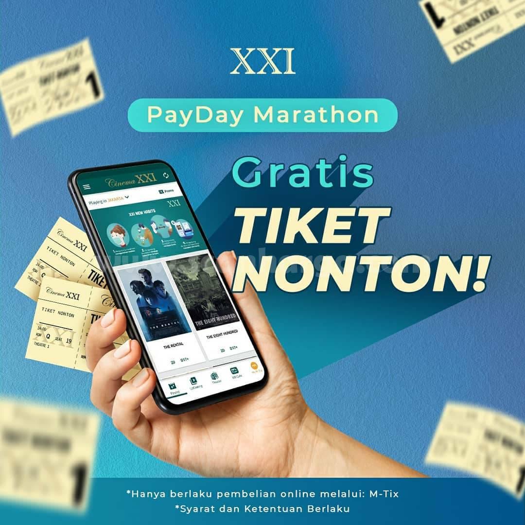 Promo CINEMA XXI PAYDAY Marathon! GRATIS Tiket Nonton