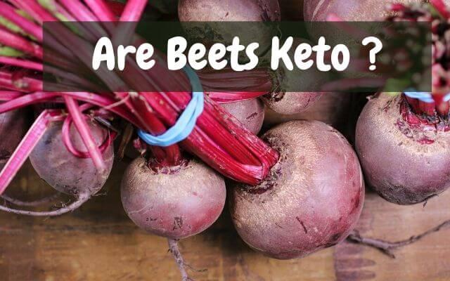 is beet Keto