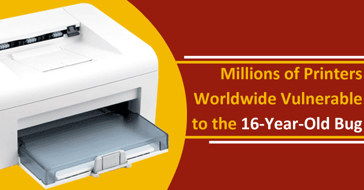 Millions of Printers Worldwide Vulnerable To The 16-Year-Old Bug