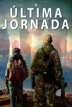 A Última Jornada Torrent - WEB-DL 1080p Dual Áudio