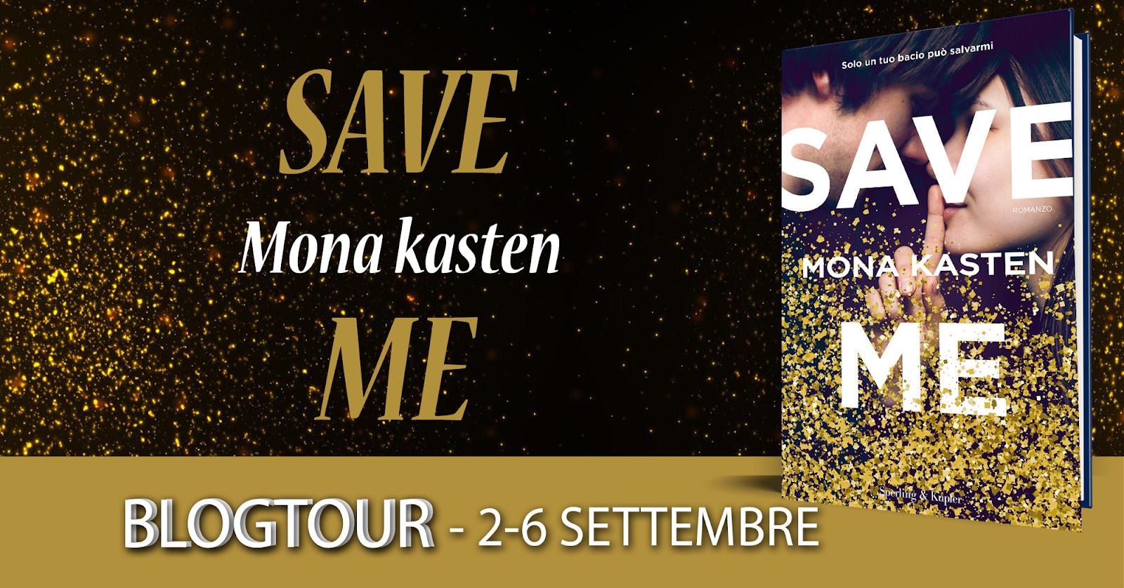 Blogtour Save Me di Mona Kasten