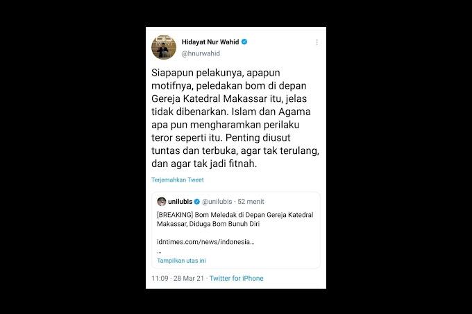 Duka Untuk Gereja Katedral Makassar, Islam dan Agama Apapun Mengharamkan Perilaku Teror!