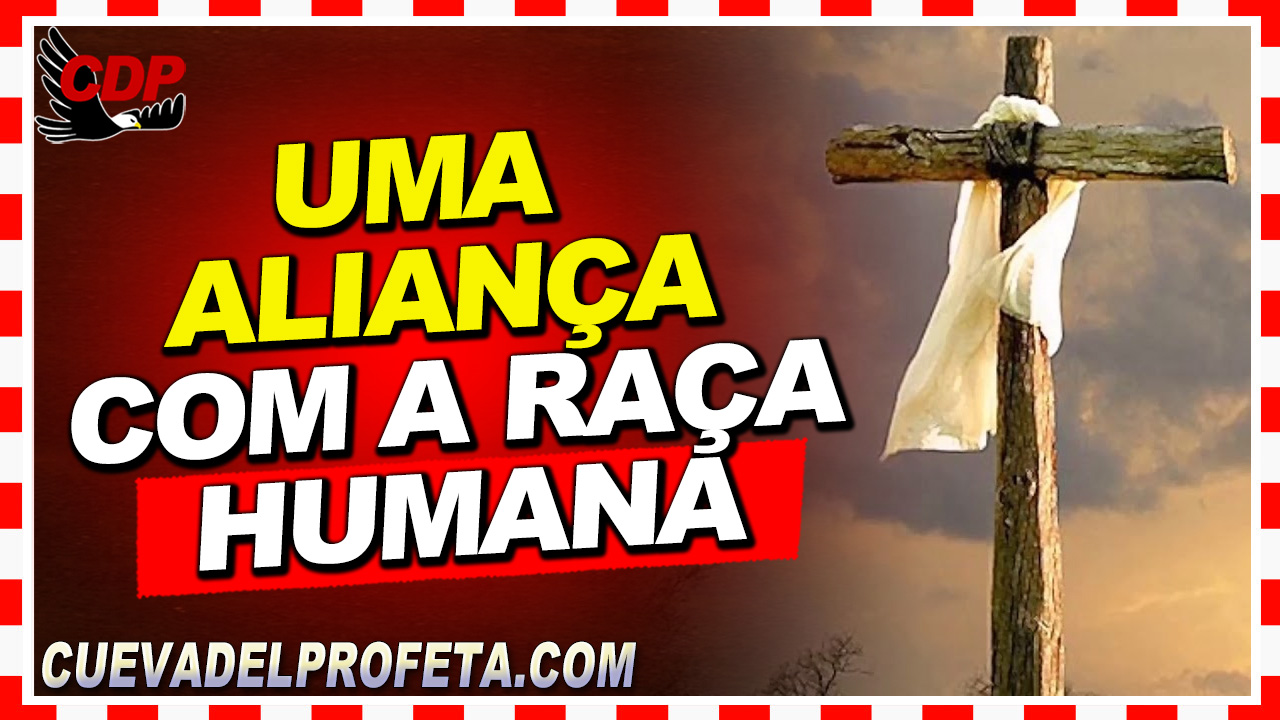 Uma aliança com a raça humana - William Marrion Branham