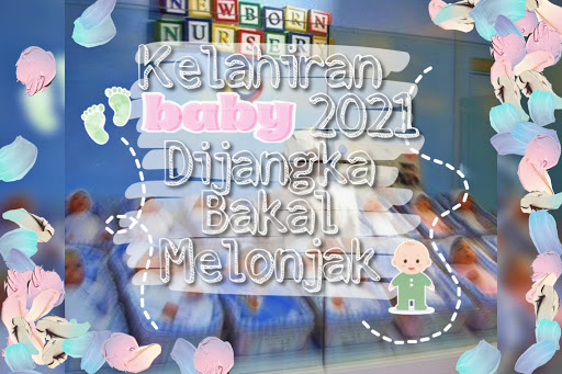 bayi-2021-kelahiran-bayi-covid-kelahiran-bayi-corona-tahun-2021